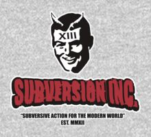 Subversive Action For The Modern World by SubversionINC