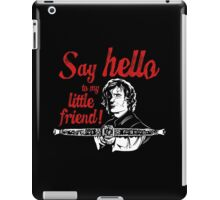 Say Hello to my Little Crossbow iPad Case/Skin