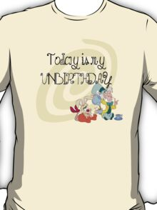 """Today is My Unbirthday"" T-Shirt"