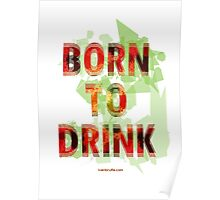 Born to Drink Poster