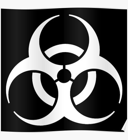 Bio Hazard, Biohazard, Danger, HAZARD, Symbol, Biological, Hazard, WARNING, WHITE on BLACK Poster