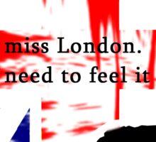 I MISSED LONDON Sticker