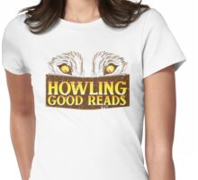 Howling good reads distressed version  Womens Fitted T-Shirt