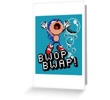 Bwop Bwap! Greeting Card