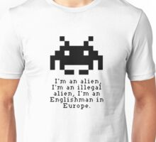 Alien in Europe (brexinvaders)  Unisex T-Shirt
