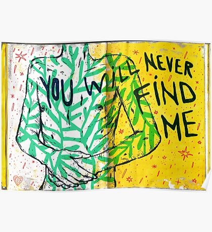 you will never find me Poster