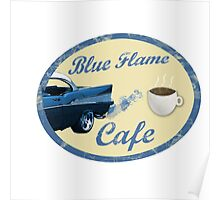 Blue Flame Cafe Poster