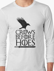 Game of Thrones - Crows Before H*es Long Sleeve T-Shirt