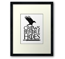 Game of Thrones - Crows Before H*es Framed Print