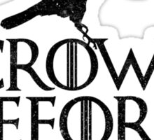 Game of Thrones - Crows Before H*es Sticker