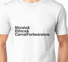 "Helvetica ""&"" - Morals & Ethics & Carnal Forebearance Unisex T-Shirt"