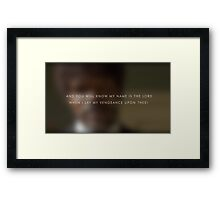 My name is the lord Framed Print