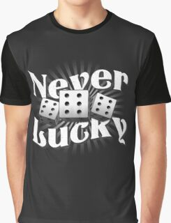 Never Lucky Graphic T-Shirt