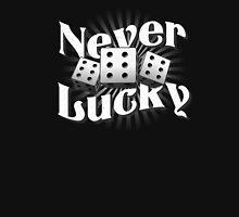 Never Lucky Unisex T-Shirt