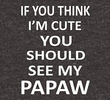 You Should See My Cute Papaw Unisex T-Shirt