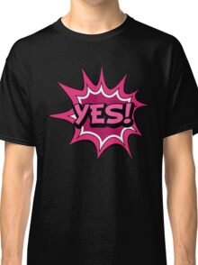 Yes Classic T-Shirt