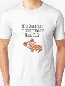 The Amazing Adventures of Lazy Cat Unisex T-Shirt
