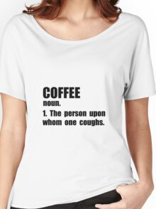 Coffee Definition Women's Relaxed Fit T-Shirt