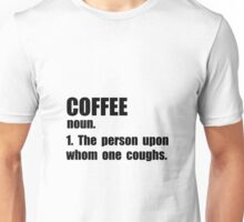 Coffee Definition Unisex T-Shirt
