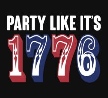 Party Like It's 1776 by 2E1K
