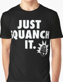 Just Squanch It Graphic T-Shirt