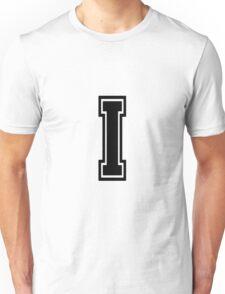 """Letter """"I""""  - Varsity / Collegiate Font - Black Print Unisex T-Shirt"""