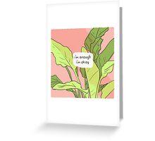 I Am Enough (Small) Greeting Card