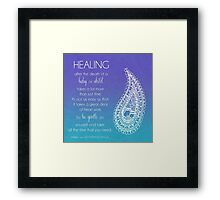 Healing From The Death Of A Baby Or Child Framed Print