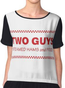 Two Guys - Steamed Hams & Fries Chiffon Top