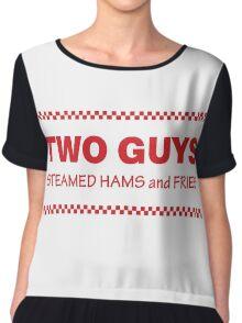 Two Guys - Steamed Hams & Fries Chiffon Top