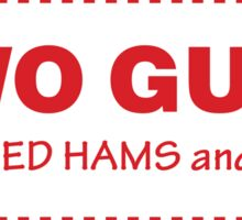 Two Guys - Steamed Hams & Fries Sticker