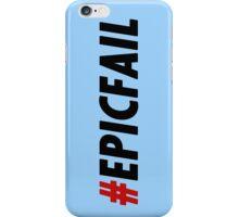 Epic Fail iPhone Case/Skin