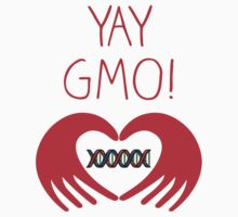 YAY GMO! 2 by shifty303