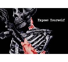 Expose Yourself Photographic Print