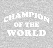 Champion Of The World by aerials