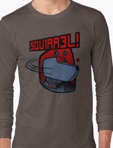 SQUIRREL!  Long Sleeve T-Shirt