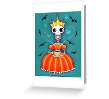 Skelly Queen Has a Cuppa Greeting Card