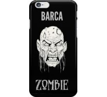Barca Zombie iPhone Case/Skin