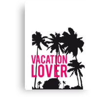 Vacation Lover palm beach sun Canvas Print