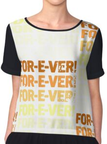 INFINITELY FOR-E-VER  Chiffon Top