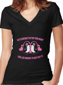 Penguins - Cute Enough To Stop Your Heart Skilled Enough To Restart It Women's Fitted V-Neck T-Shirt