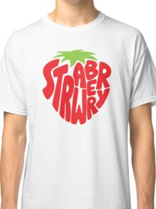 Type O' Strawberry Classic T-Shirt