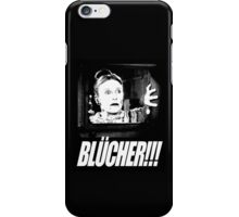 BLÜCHER!!! iPhone Case/Skin