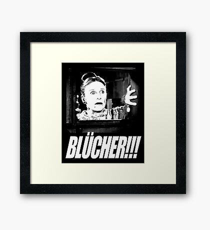 BLÜCHER!!! Framed Print