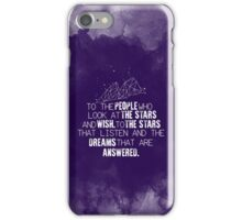 A Court of Mist & Fury - To the people who look at the stars... iPhone Case/Skin