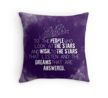 A Court of Mist & Fury - To the people who look at the stars... Throw Pillow