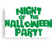 Night of the Halloween Party Canvas Print