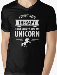 I Dont Need Therapy Mens V-Neck T-Shirt