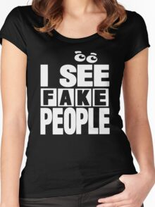 I See Fake People Women's Fitted Scoop T-Shirt