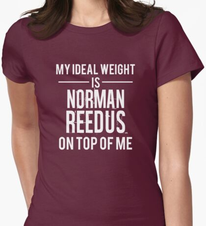 Ideal weight - Norman Reedus Womens Fitted T-Shirt